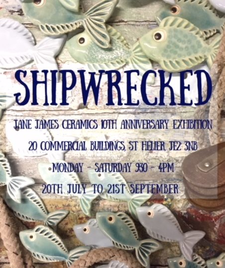 Jane James 10th Anniversary Exhibition 'Shipwrecked'